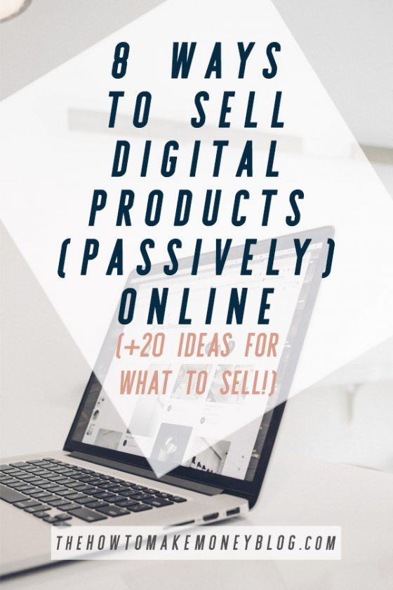8 Ways to Sell Digital Products Online
