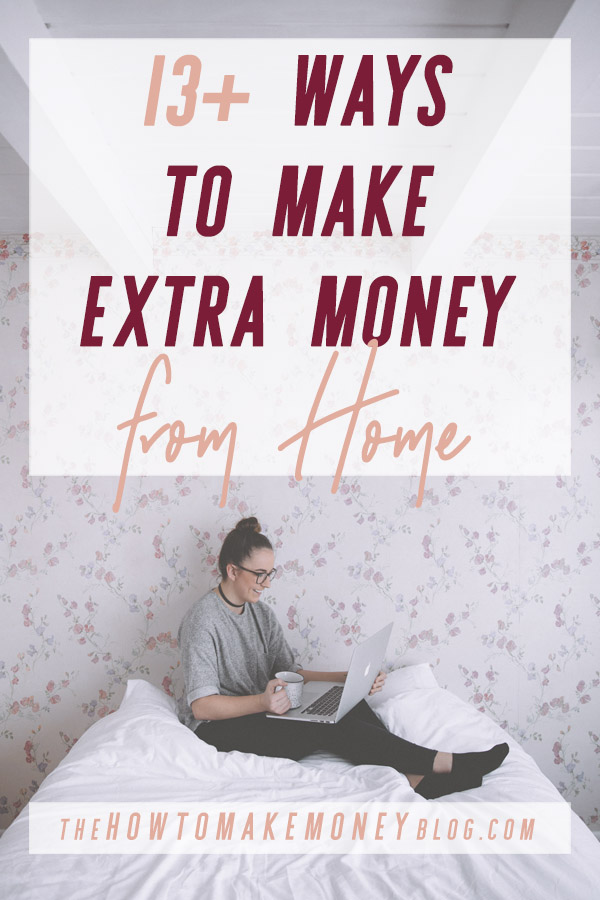 Let's face it, almost everyone these days is looking for ways to make extra money from home! Blogging. Side Hustles. Online Businesses. Gigs. Ec., etc.! If you're one of them, well, you're in the right place. Because I've got tons of great, profitable ideas for you! #thehowtomakemoneyblog